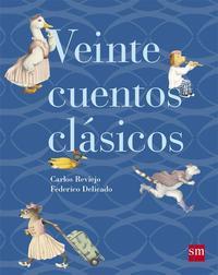 Libro VEINTE CUENTOS CLÁSICOS