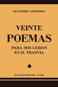 Libro VEINTE POEMAS PARA SER LEIDOS EN EL TRANVIA