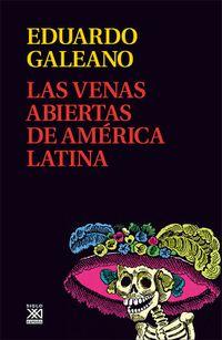 Libro LAS VENAS ABIERTAS DE AMÉRICA LATINA