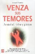 Libro VENZA SUS TEMORES: ANSIEDAD, FOBIAS Y PANICO