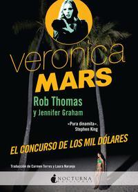 Libro VERONICA MARS: EL CONCURSO DE LOS MIL DOLARES
