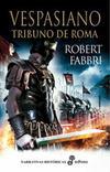 VESPASIANO I: TRIBUNO DE ROMA