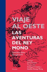 Libro VIAJE AL OESTE: LAS AVENTURAS DEL REY MONO