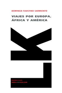 Libro VIAJES POR EUROPA, AFRICA Y AMERICA 1845-1848