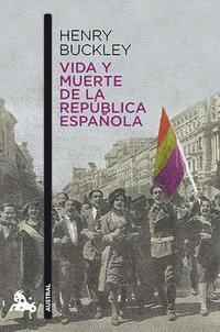 Libro VIDA Y MUERTE DE LA REPUBLICA ESPAÑOLA