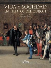 Libro VIDA Y SOCIEDAD EN TIEMPOS DEL QUIJOTE