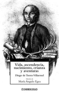 Libro VIDA, ASCENDENCIA, NACIMIENTO, CRIANZA Y AVENTURAS