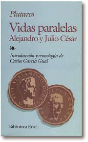 Libro VIDAS PARALELAS: ALEJANDRO Y JULIO CESAR