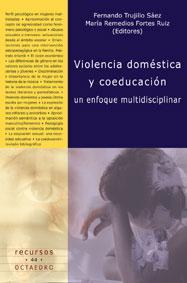 Libro VIOLENCIA DOMESTICA Y COEDUCACION: UN ENFOQUE MULTIDISCIPLINAR