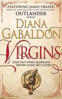 Libro VIRGINS: AN OUTLANDER SHORT STORY