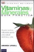 Libro VITAMINAS Y MINERALES: GUIA PRACTICA