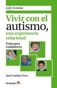 Libro VIVIR CON EL AUTISMO, UNA EXPERIENCIA RELACIONAL