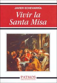 Libro VIVIR LA SANTA MISA