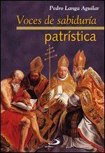 Libro VOCES DE LA SABIDURIA PATRISTICA