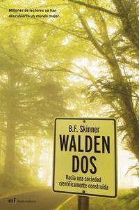 Libro WALDEN DOS: HACIA UNA SOCIEDAD CIENTIFICAMENTE CONSTRUIDA