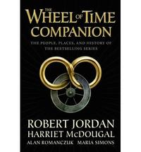 Libro WHEEL OF TIME COMPANION: THE PEOPLE, PLACES AND HISTORY OF THE BESTSELLING SERIES