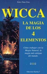 Libro WICCA, LA MAGIA DE LOS 4 ELEMENTOS