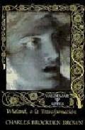 Libro WIELAND, O LA TRANSFORMACION