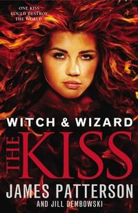 Libro WITCH & WIZARD: THE KISS