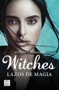 Libro WITCHES 1: LAZOS DE MAGIA