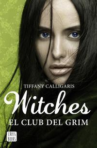 Libro WITCHES 2: EL CLUB DEL GRIM