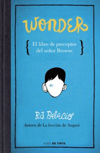Libro WONDER: EL LIBRO DE PRECEPTOS DEL SEÑOR BROWNE