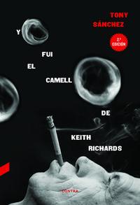 Libro YO FUI EL CAMELLO DE KEITH RICHARDS