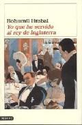 Libro YO QUE HE SERVIDO AL REY DE INGLATERRA