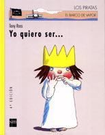 Libro YO QUIERO SER...