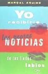 Libro YO RECIBIRÍA LAS PEORES NOTICIAS DE TUS LINDOS LABIOS