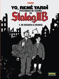 Libro YO RENE TARDI 2: PRISIONERO DE GUERRA EN STALAG II B MI REGRESO A FRANCIA
