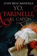 Libro YO, FARINELLI, EL CAPON