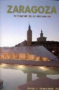 Libro ZARAGOZA: PATRIMONIO DE LA HUMANIDAD