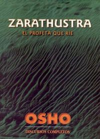 Libro ZARATHUSTRA: EL PROFETA QUE RIE