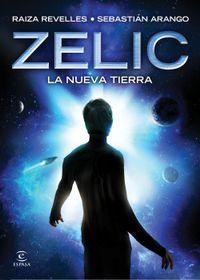 Libro ZELIC. LA NUEVA TIERRA