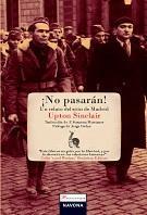 Libro ¡ NO PASARAN !: UN RELATO SEL SITIO DE MADRID