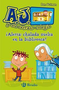 Libro ¡ALERTA CHALADA EN LA BIBLIOTECA!