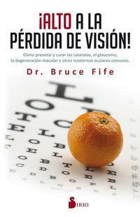 Libro ¡ALTO A LA PERDIDA DE VISION!
