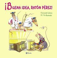 Libro ¡BUENA IDEA, RATON PEREZ!