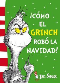Libro ¡COMO EL GRINCH ROBÓ LA NAVIDAD!