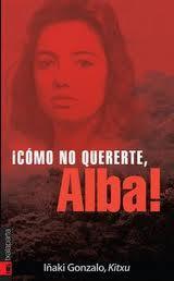 Libro ¡COMO NO QUERERTE, ALBA!