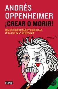 Libro ¡CREAR O MORIR!