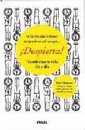 Libro ¡DESPIERTA!: TRANSFORMA TU VIDA DIA A DIA