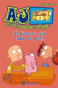 Libro ¡EL DIRECTOR ESTA CADA VEZ PEOR!: