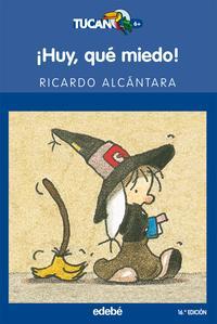 Libro ¡HUY, QUE MIEDO!