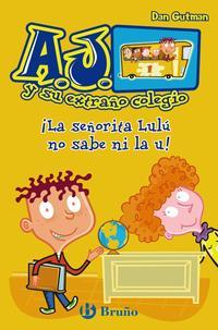 Libro ¡LA SEÑORITA LILU NO SABE NI LA U!