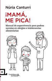 Libro ¡MAMA ME PICA!