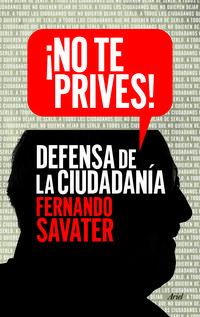Libro ¡NO TE PRIVES!: DEFENSA DE LA CIUDADANIA