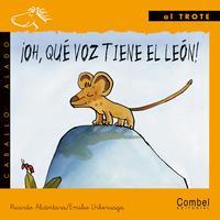 Libro ¡OH, QUE VOZ TIENE EL LEON!