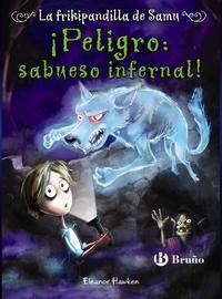 Libro ¡PELIGRO: SABUESO INFERNAL! LA FRIKIPANDILLA DE SAMU, 3